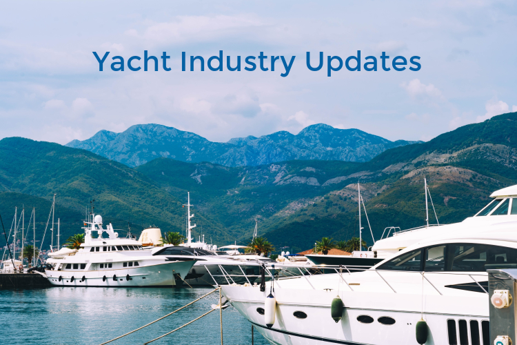 Latest Updates from the Yacht Industry