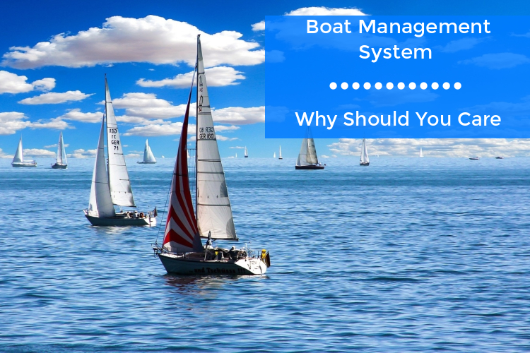 Importance of a Boat Management system