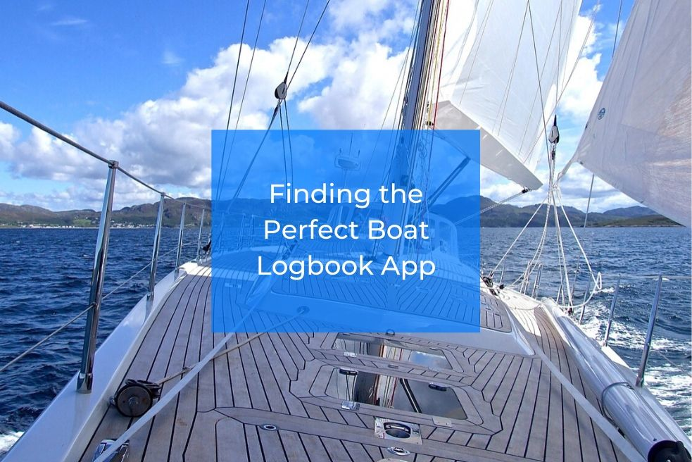 Finding the Perfect Boat Logbook App